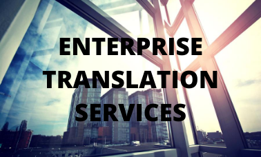 Enterprise Translation Services