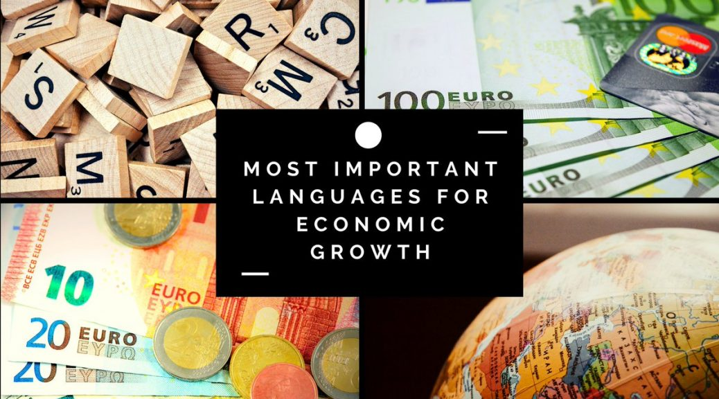 THE MOST IMPORTANT LANGUAGES OF THE CENTURY FOR ECONOMIC GROWTH