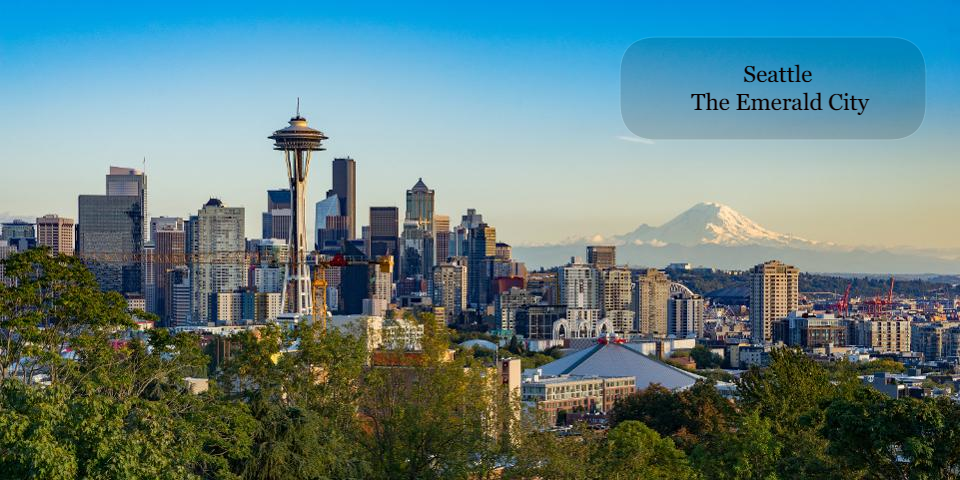 Seattle – The Emerald City